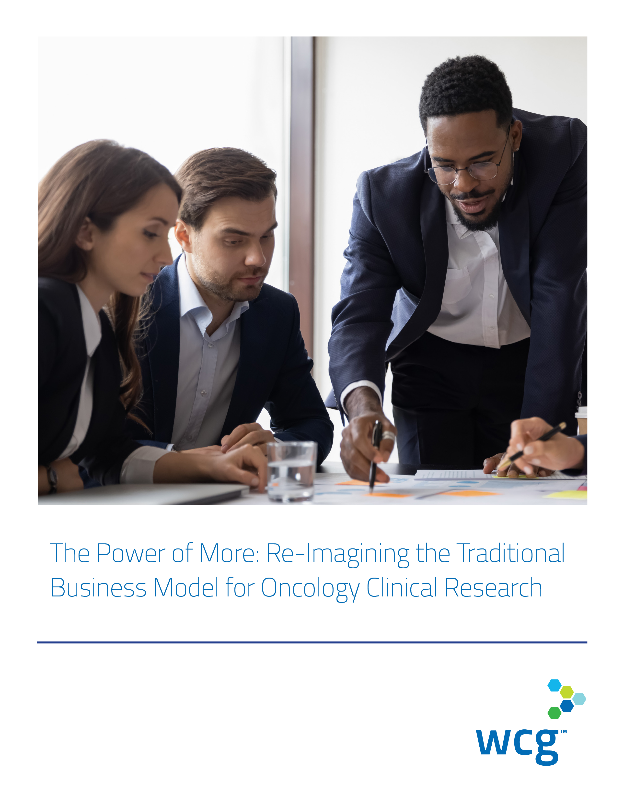 The Power of More Re-Imagining the Traditional Business Model for Oncology Clinical Research