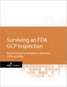 Surviving an FDA GCP Inspection