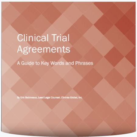 Clinical Trial Agreements — A Guide to Key Words and Phrases : PDF
