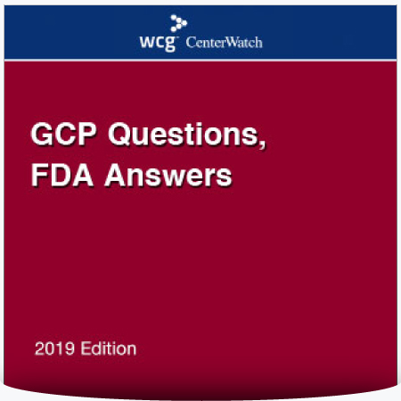 GCP Questions, FDA Answers – 2019 Edition : PDF