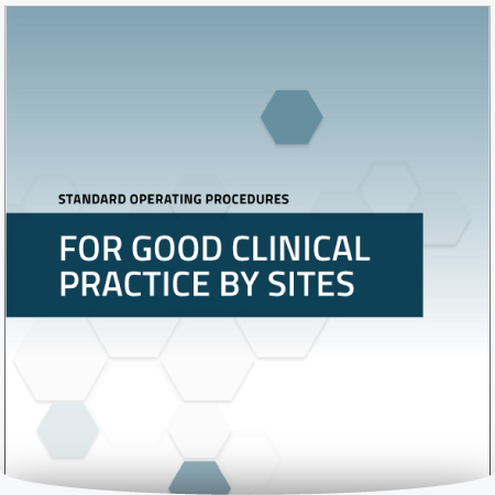 Standard Operating Procedures for Good Clinical Practice by Sites : MS Word Template