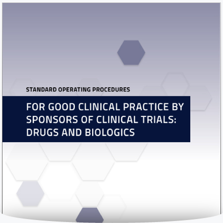 Standard Operating Procedures for Good Clinical Practice by Sponsors of Clinical Trials: Drugs and Biologics : MS Word Template