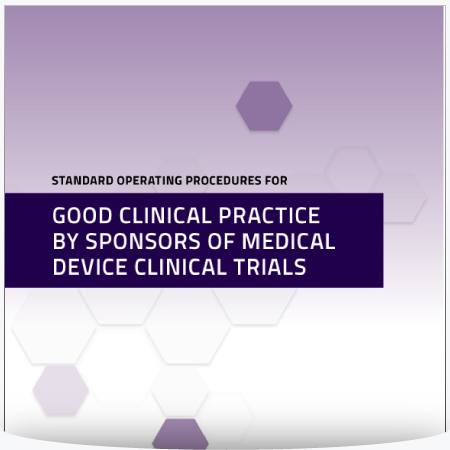 Standard Operating Procedures for Good Clinical Practice by Sponsors of Medical Device Clinical Trials  : MS Word Template