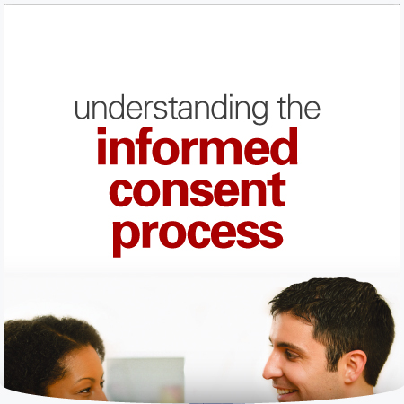 Understanding the Informed Consent Process : Brochure