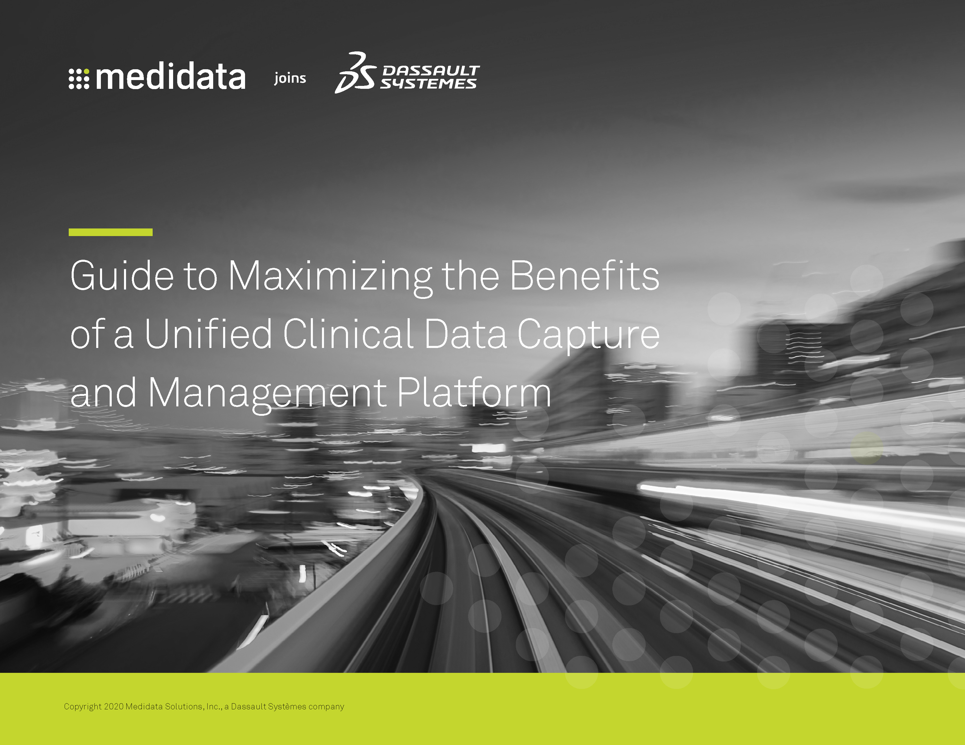 Guide to Maximizing the Benefits of a Unified Clinical Data Capture and Management Platform