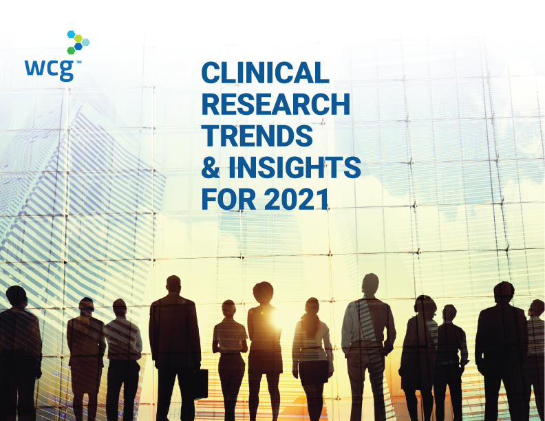 Clinical Research Trends & Insights for 2021
