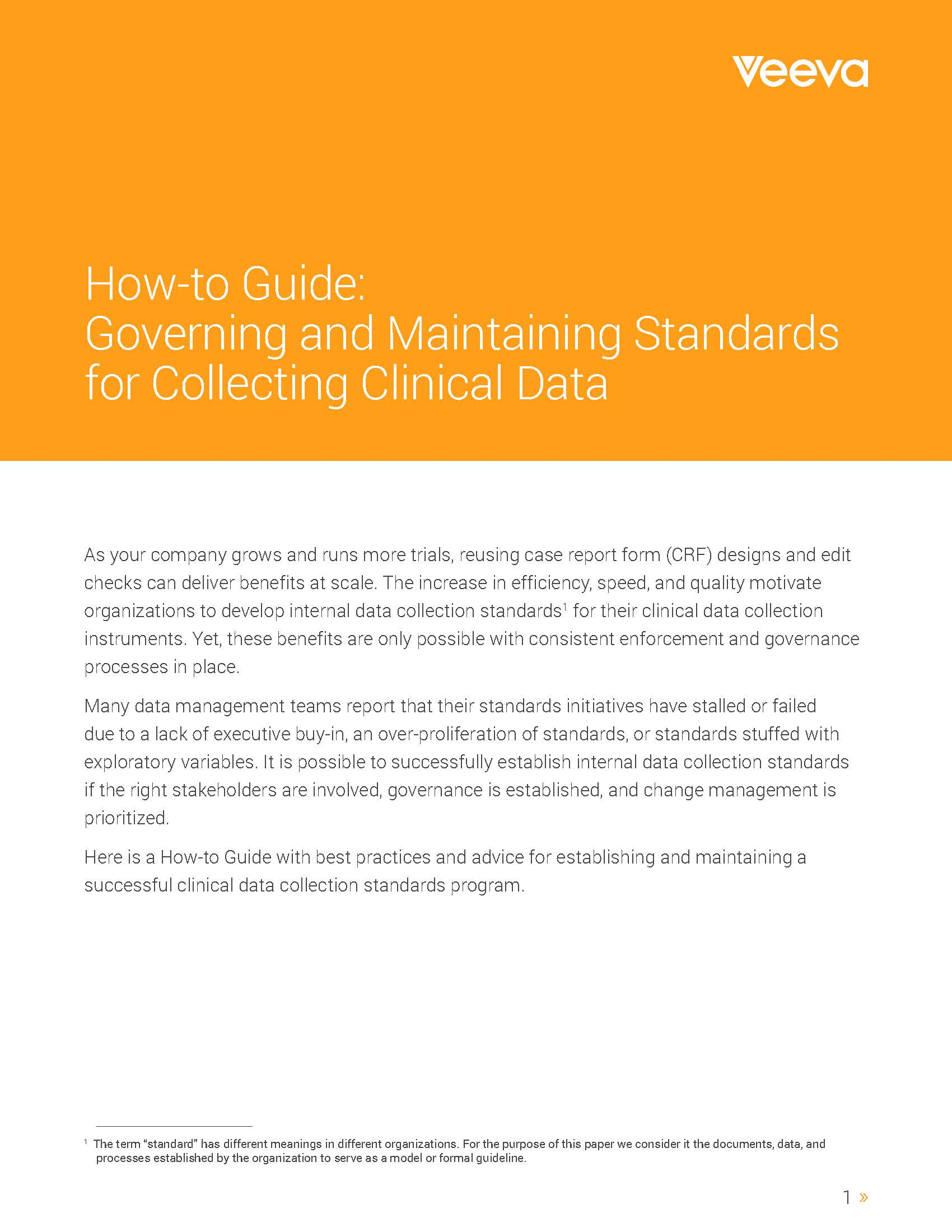 How-to Guide: Governing and Maintaining Standards for Collecting Clinical Data